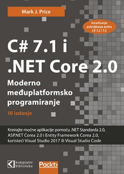 C# 7.1 i .NET Core 2.0 – Moderno međuplatformsko programiranje - Treće izdanje