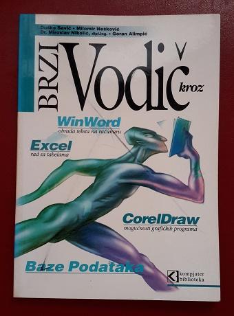 Brzi vodič kroz WinWord, Excel, CorelDRAW, baze podataka