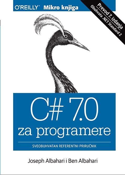C# 7.0 za programere: Sveobuhvatan referentni priručnik