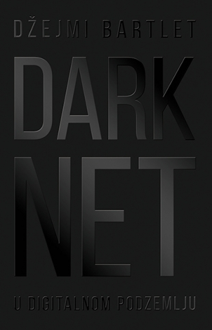 Darknet – U digitalnom podzemlju