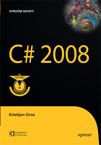 C# 2008 od početnika do profesionalca