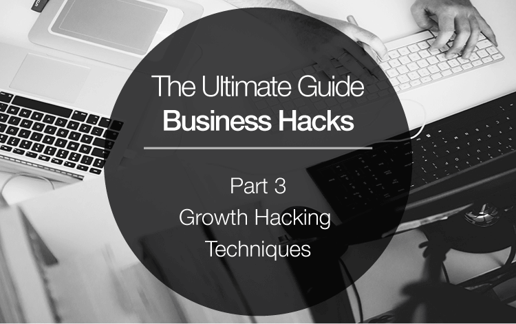 20 Actionable Growth Hacking Techniques