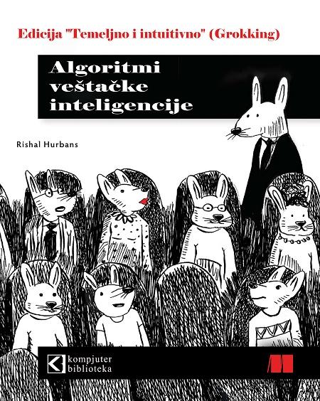 Algoritmi veštačke inteligencije, edicija Grokking