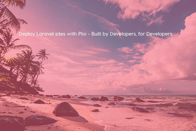 Deploy Laravel sites with Ploi