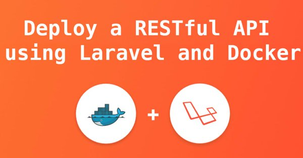 Deploy a RESTful API using Laravel and Docker