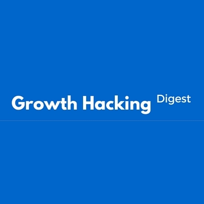 Growth Hacking Digest - Issue 36
