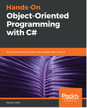 Hands-On Object-Oriented Programming with C# 8
