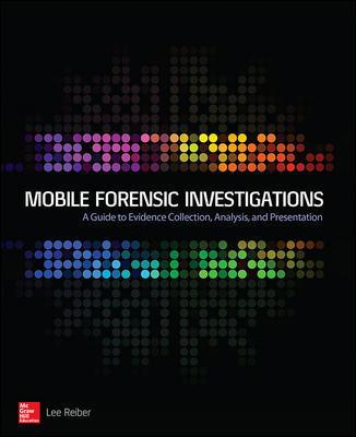 Forenzičke istrage mobilnih uređaja: Vodič za sakupljanje, analizu i prezentovanje dokaza