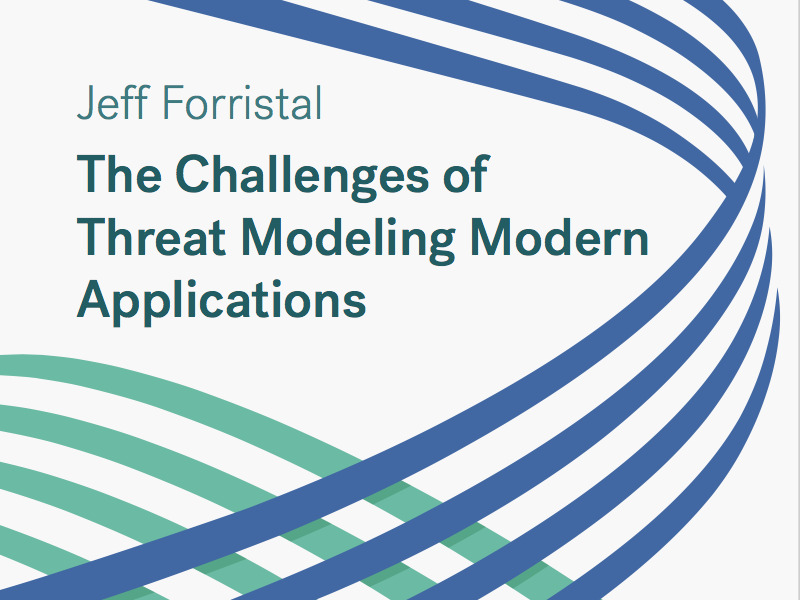 The Challenges of Threat Modeling Modern Applications.png