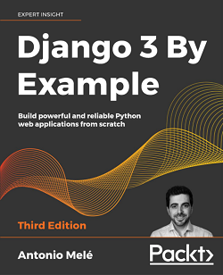 Django 3 By Example - Third Edition