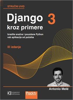 Django 3 kroz primere, prevod III izdanja