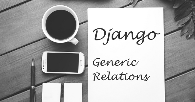 django-generic-relations