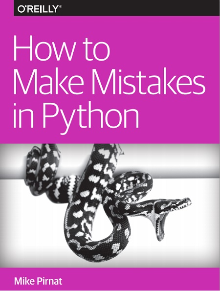 how-to-make-mistakes-in-python