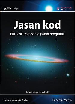 Jasan kod (Clean Code) Priručnik za pisanje jasnih programa