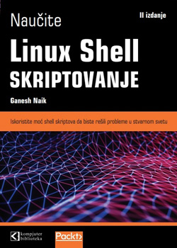 Naučite Linux Shell skriptovanje, drugo izdanje