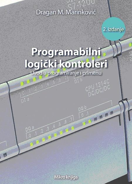 Programabilni logički kontroleri - Uvod u programiranje i primenu, 2. dopunjeno izdanje