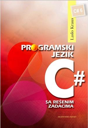Programski jezik C# sa rešenim zadacima
