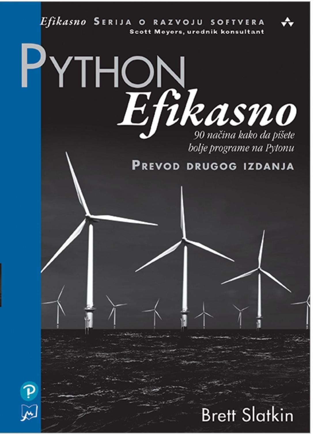 Python Efikasno: 90 načina kako da pišete bolje programe na Pythonu