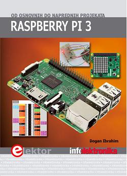Raspberry Pi 3: od osnovnih do naprednih projekata