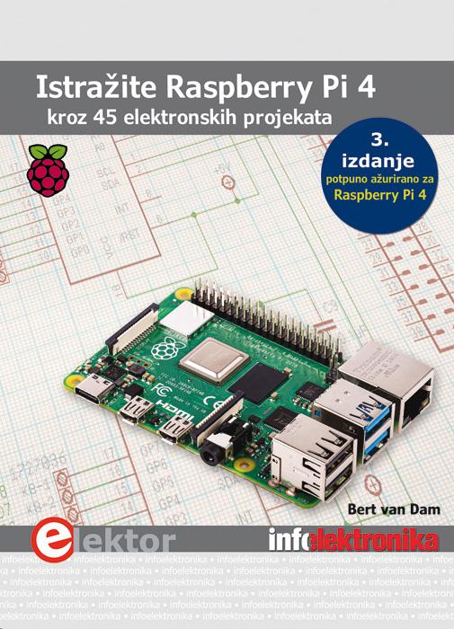 Raspberry Pi 4 kroz 45 elektronskih projekata