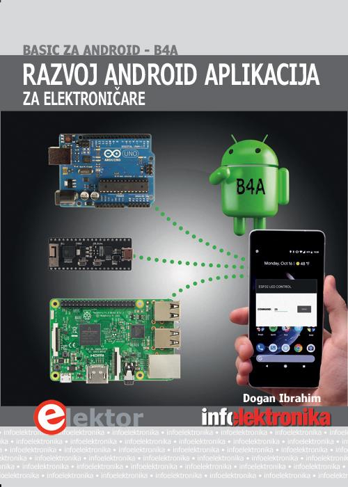 Razvoj Android aplikacija za elektroničare: Basic za Android B4A