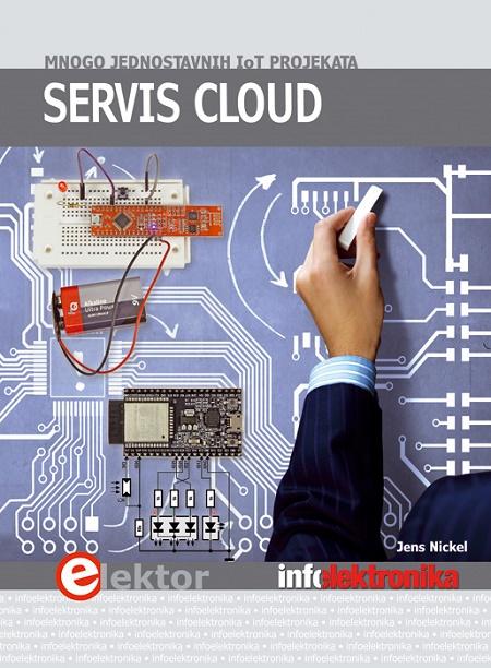 Servis Cloud: Mnogo jednostavnih IoT projekata