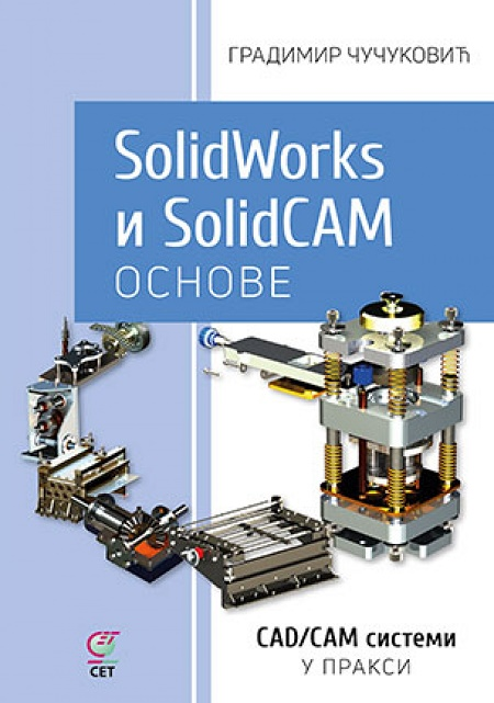 SolidWorks i SolidCAM osnove + CD