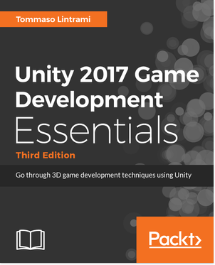 Unity 5.x Game Development Essentials - Third Edition