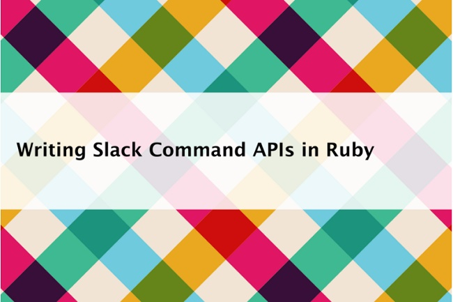 writing-slack-commnad-apis-in-ruby