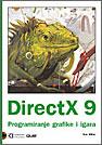 DirectX9 – Programiranje grafike i igara
