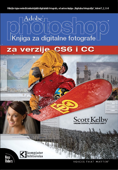 Photoshop CS6 i CC za digitalne fotografe - Scott Kelby