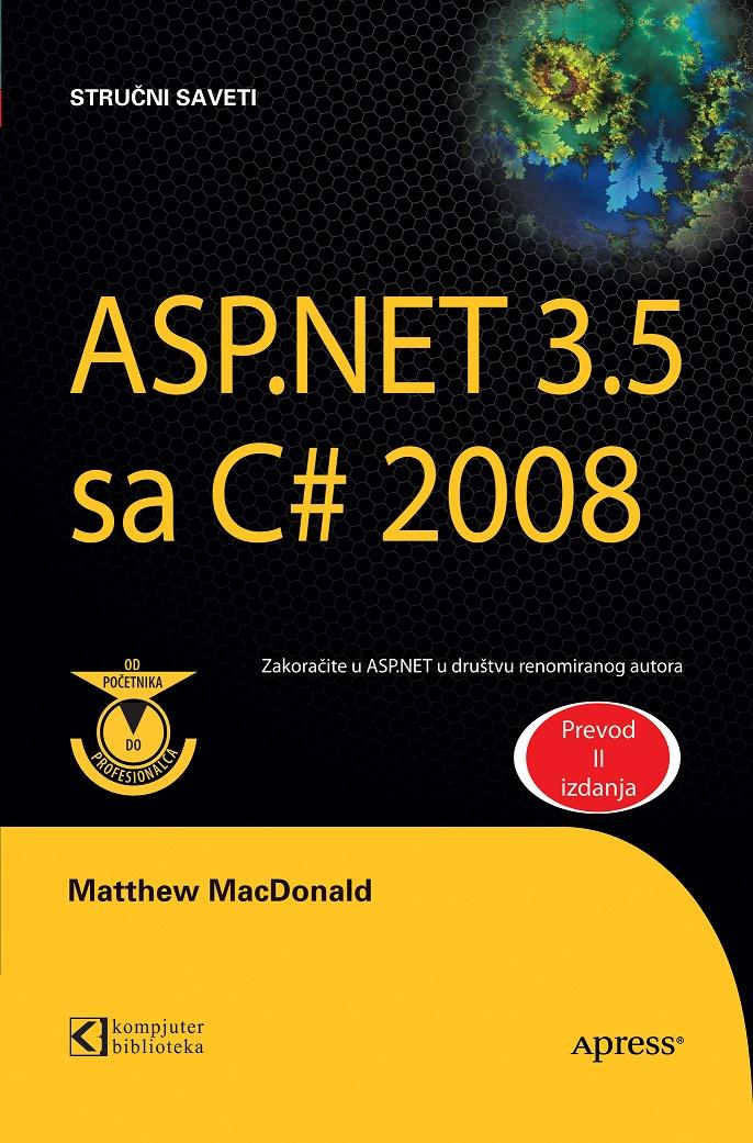 ASP.NET 3.5 sa C# 2008 od početnika do profesionalca - II izdanje