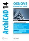 ArchiCAD 14 interaktivni vodič + DVD - II IZDANJE