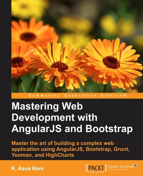 Mastering Web Development With Angularjs And Bootstrap K Aava Rani