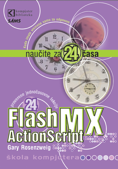 Flash MX ActionScript, naučite za 24 časa