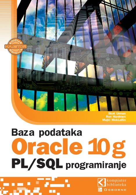 Oracle 10g – PL / SQL programiranje
