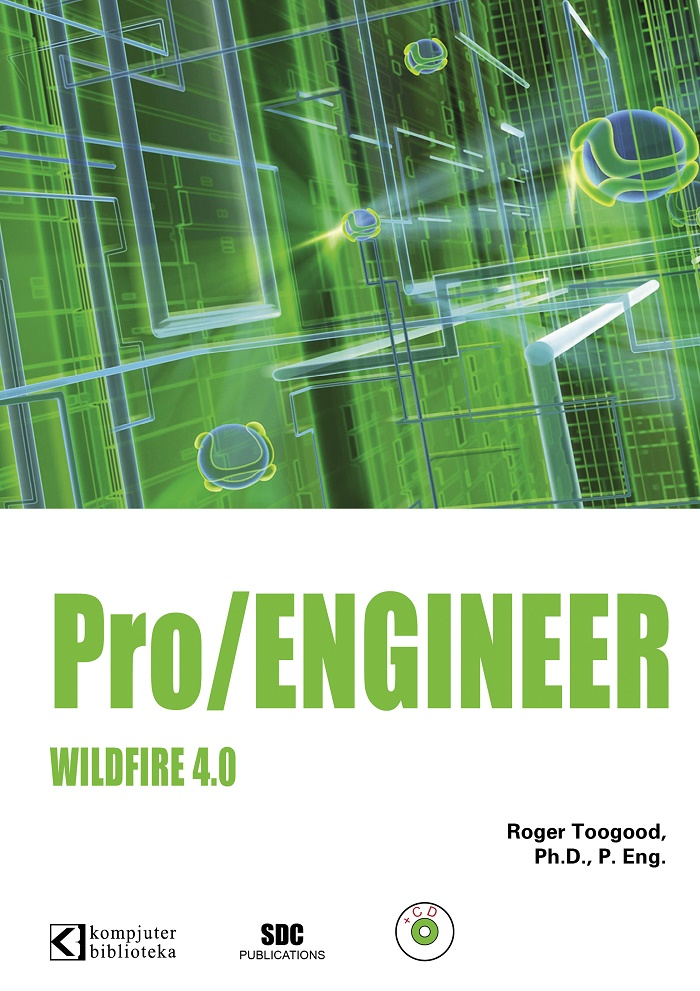 PRO/ENGINEER WILDFIRE 4.0