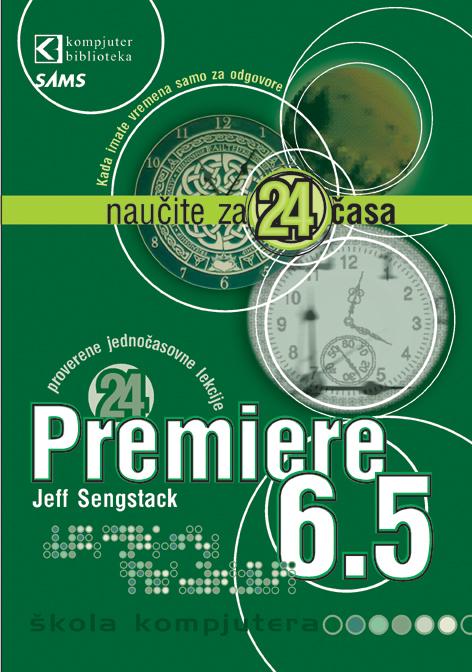 Premiere 6.5 - Naučite za 24 časa