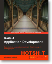 Rails 4 Application Development: Hotshot