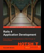 Rails 4 Application Development: Hotshot