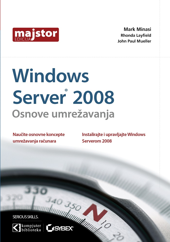 Windows Server 2008 - umrežavanje - Mark Minasi