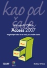 Access 2007 - Kao od šale