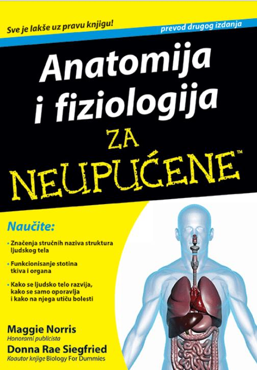 Anatomija i fiziologija za neupućene prevod 2. izdanja
