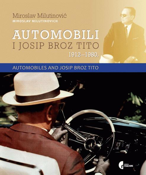 Automobili i Josip Broz Tito  1912-1980