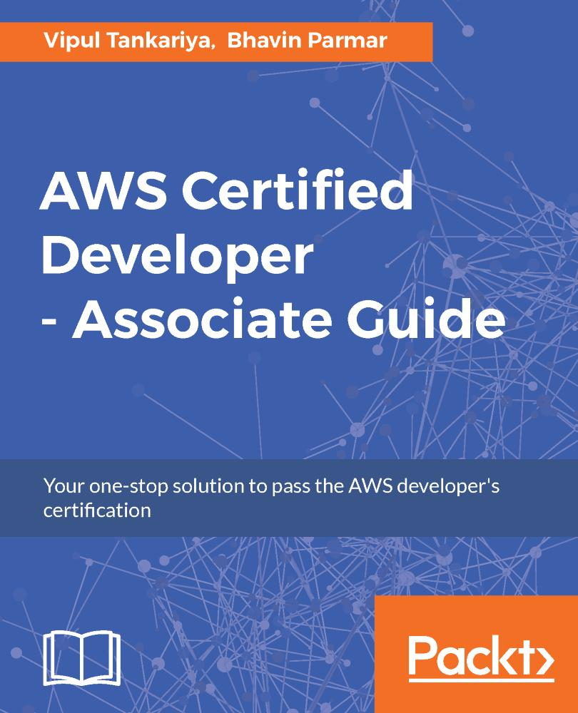 AWS Certified Developer - Associate Guide