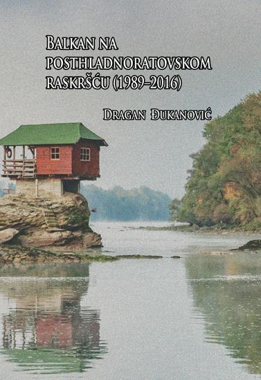 Balkan na posthladnoratovskom raskršću (1989-2016)