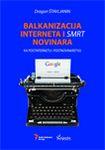 Balkanizacija Interneta i smrt novinara