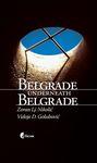 Belgrade Underneath Belgrade