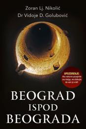 Beograd ispod Beograda - X izdanje knjige