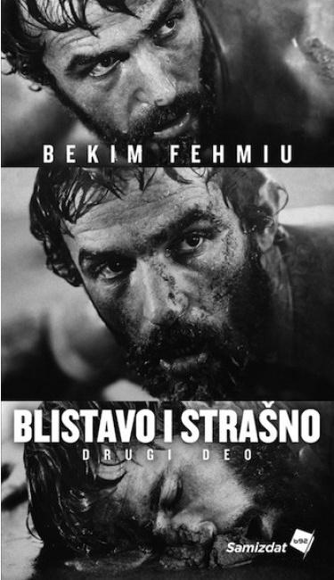 Blistavo i strašno 2 - Bekim Fehmiu